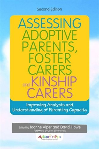 Assessing Adoptive Parents, Foster Carers and Kinship Carers, Second Edition