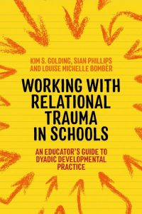 Working with Relational Trauma in Schools cover